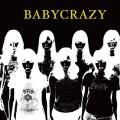 BABY CRAZY