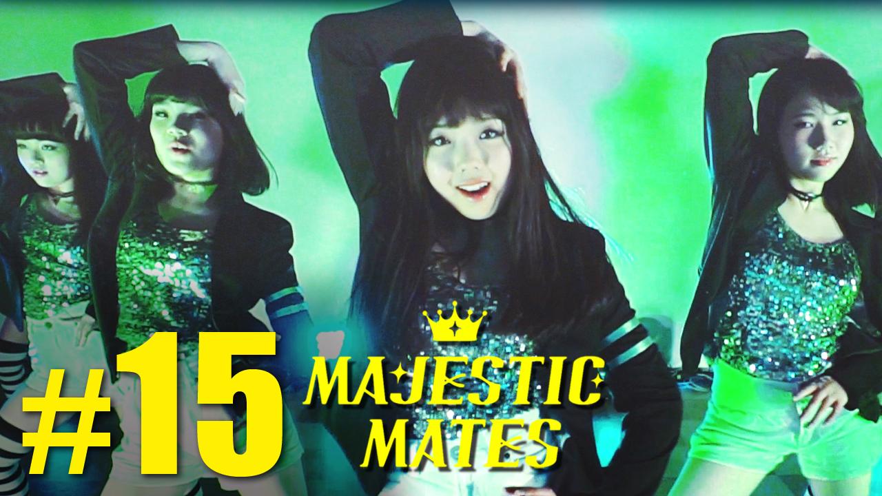 MV撮影やりました!【マジェスティックメイツ #15】MAJESTIC MATES